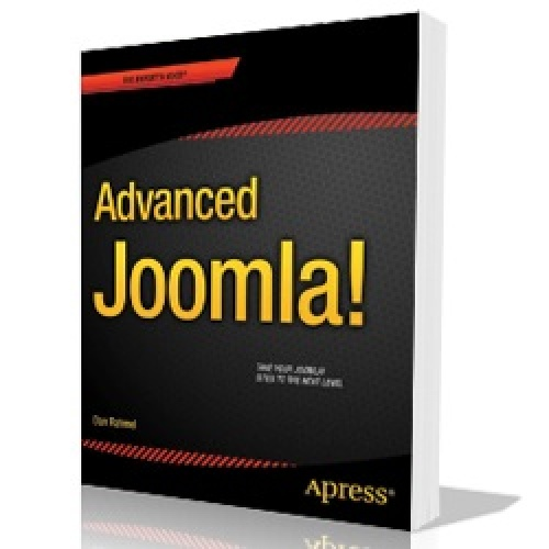 Advanced Joomla! (Expert's Voice in Web Development) 2013th Edition