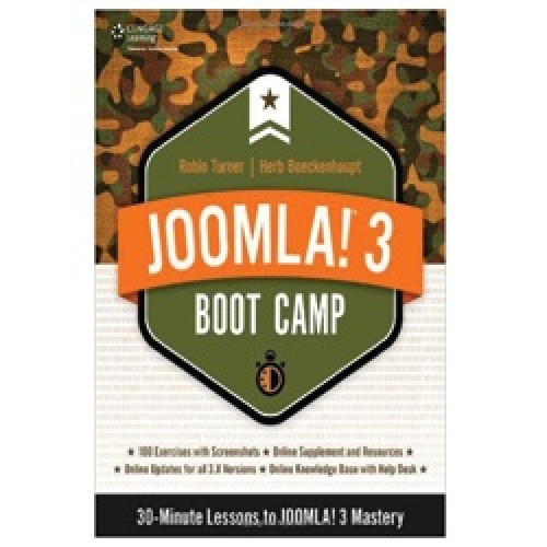 Joomla! 3 Boot Camp: 30-Minute Lessons to Joomla! 3 Mastery 1st Edition